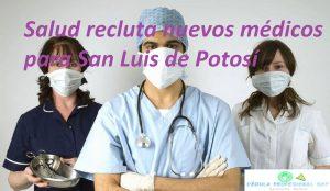 Oferta de empleo para Médicos en San Luis de Potosí